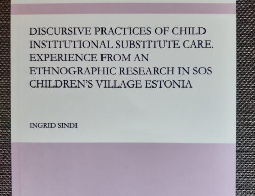 Discursive Practices of Child Institutional Substitute Care. Experience from an Ethnographic Research in SOS Children's Village Estonia